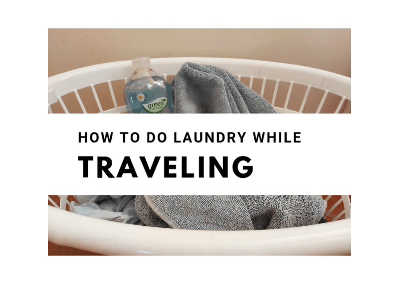 How To do laundry while traveling